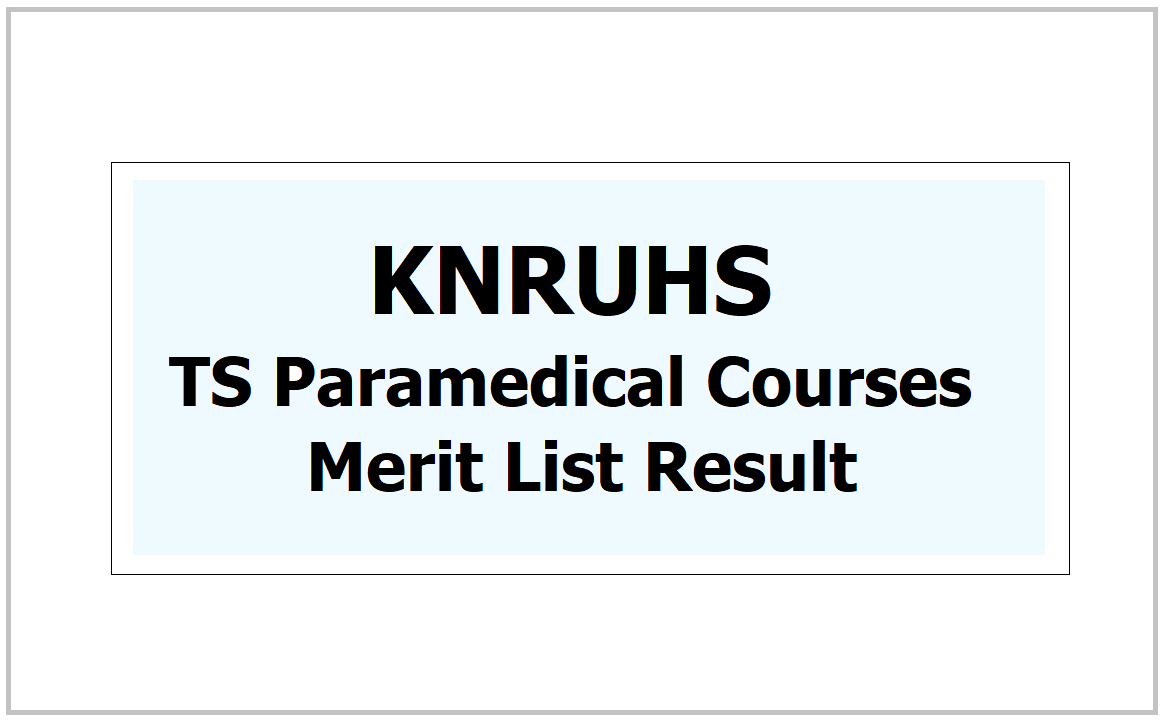 TS Paramedical Courses Merit List 2021