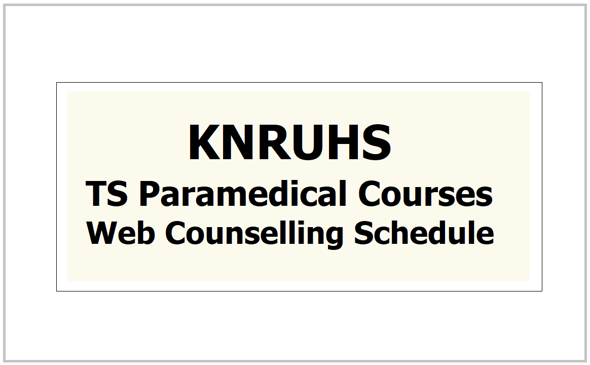 TS Paramedical Courses Web Counselling Schedule 2021