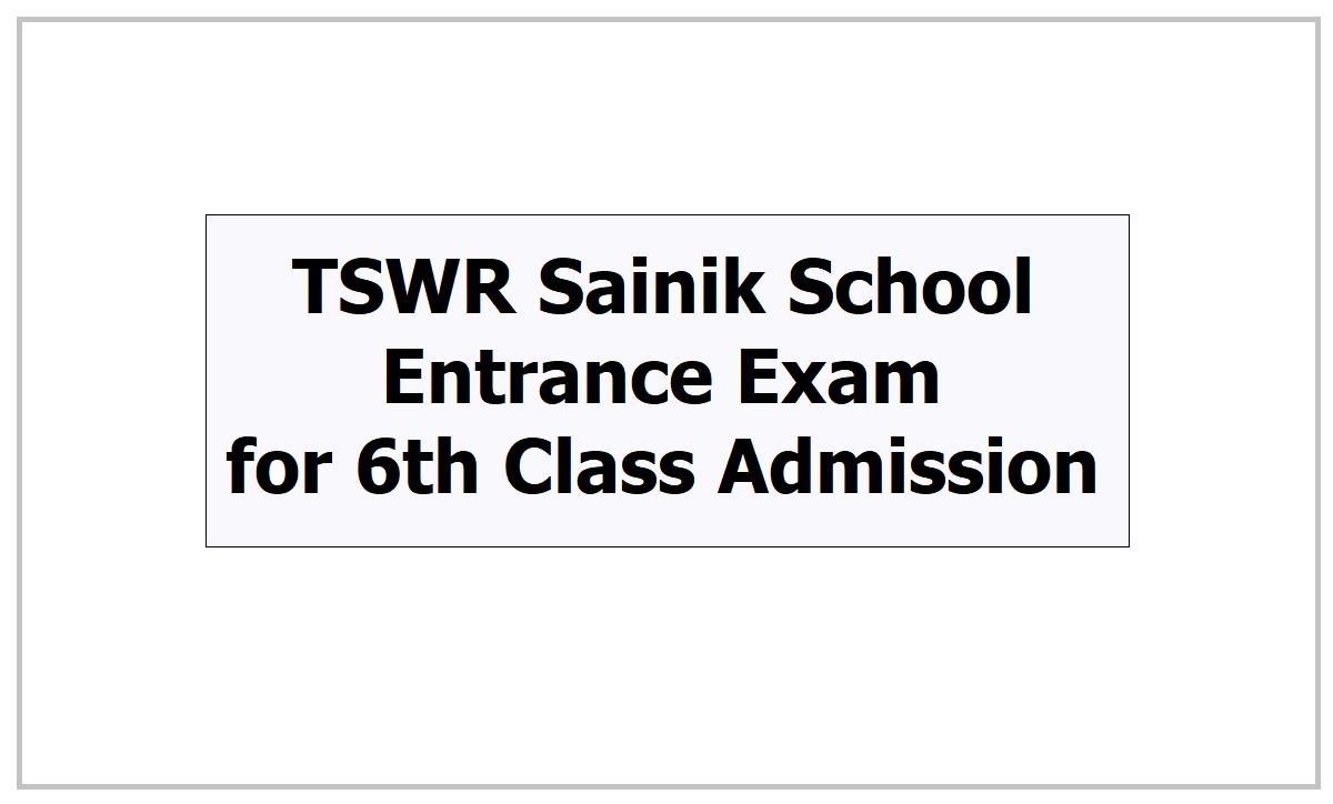 TSWR Sainik School Entrance Exam 2021 for 6th Class Admission