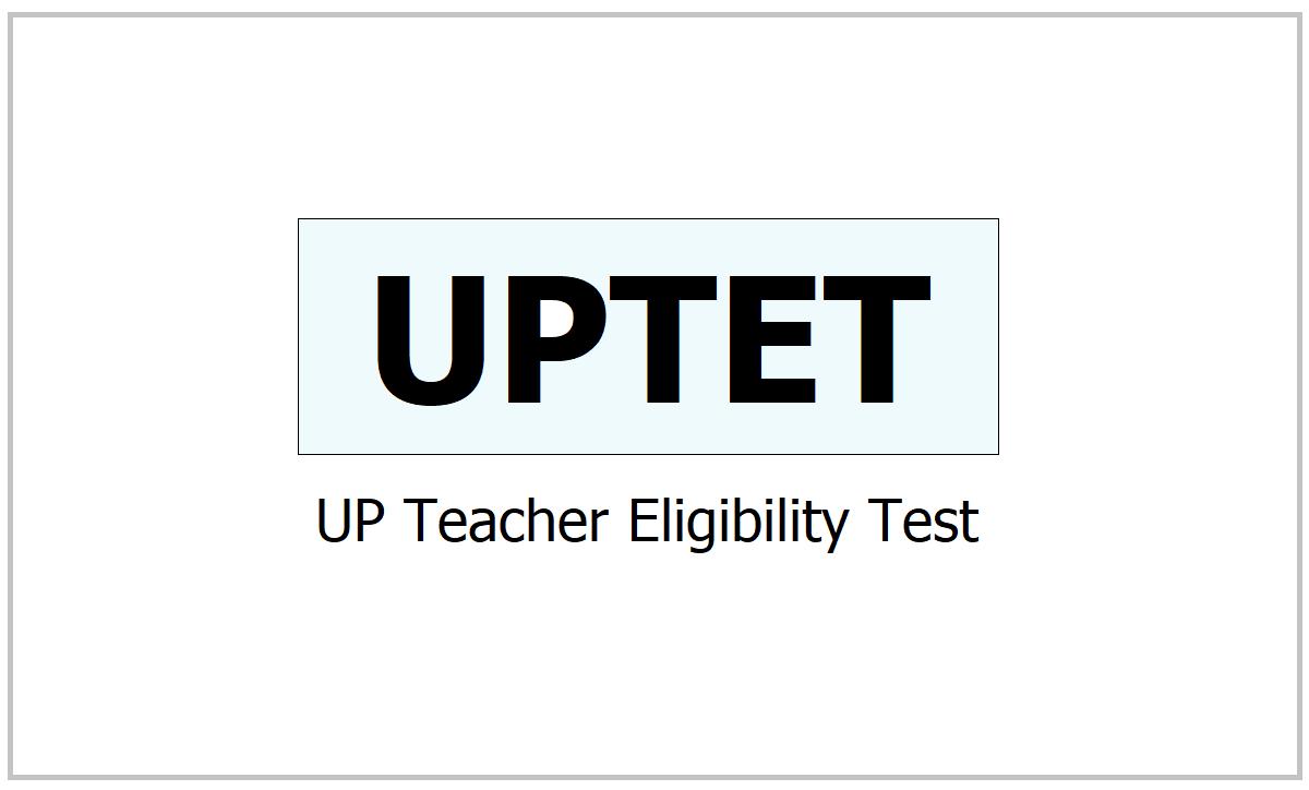 UPTET 2021, Apply for UP Teacher Eligibility Test at updeled.gov.in