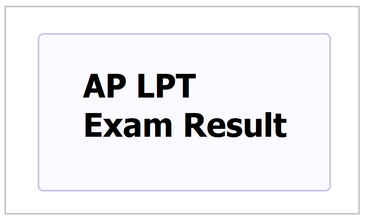 AP LPT Exam Result 2021 of HPT & TPT Course, How to check at bse.ap.gov.in