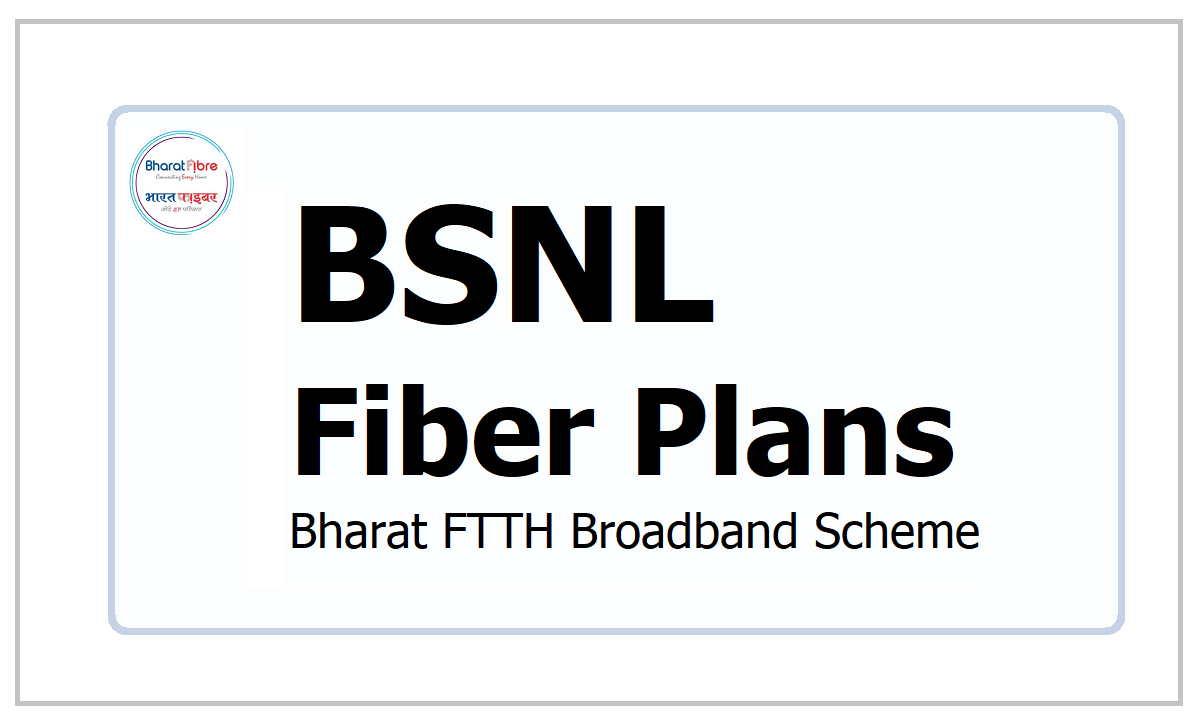 BSNL Fiber Plans 2021 (New) under Bharat FTTH broadband Scheme for 300Mbps