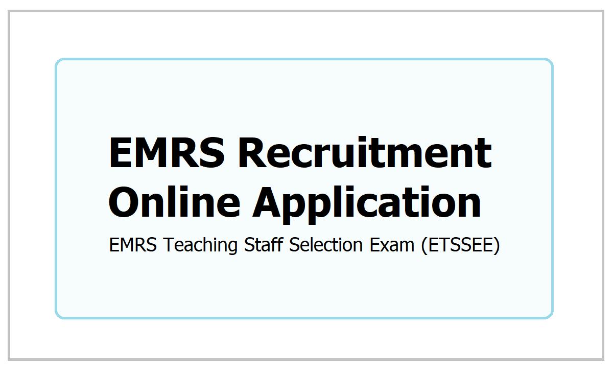 EMRS Recruitment Online Application 2021