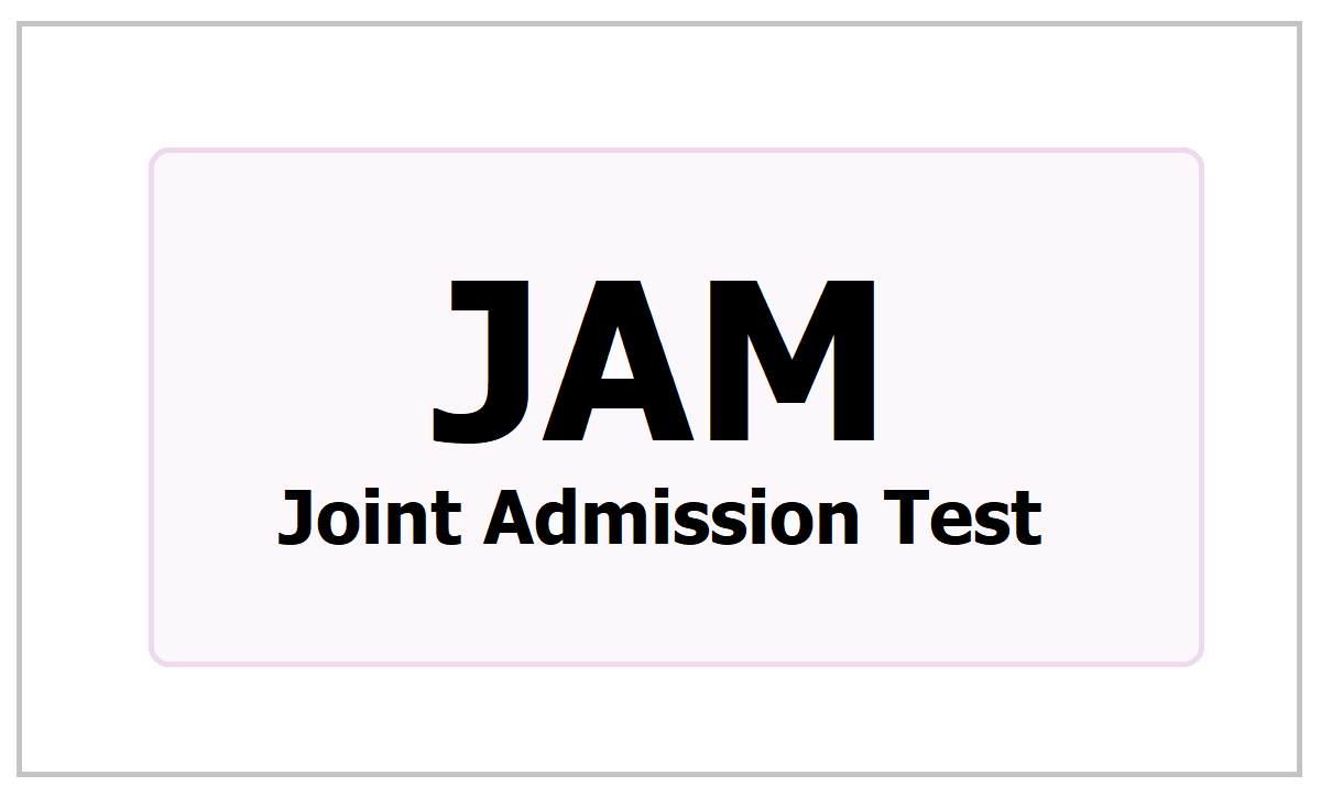 JAM 2021 Registrations: Apply for Joint Admission Test at on jam.iisc.ac.in