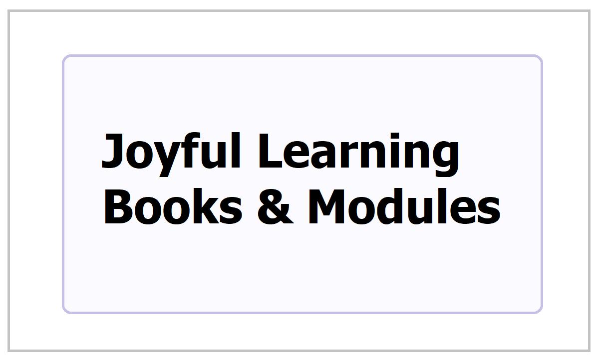 Joyful Learning Books and Modules