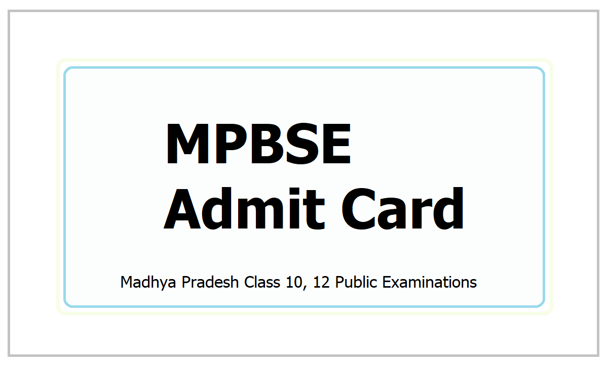 MPBSE Admit Card 2021 for Class 10, Class 12 Exams