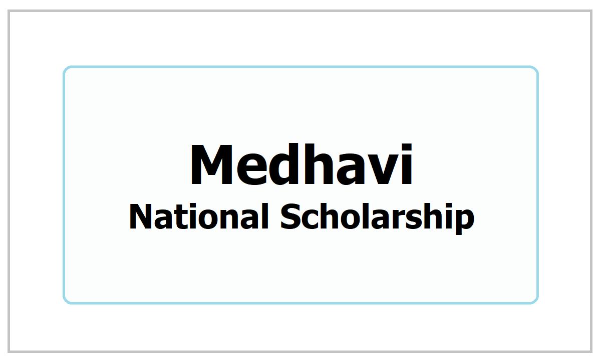 Medhavi National Scholarship 2021