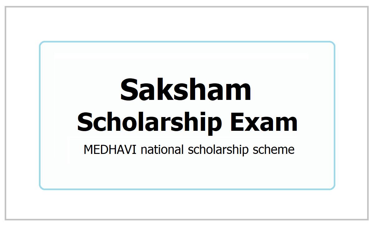 Saksham Scholarship Exam 2021, Apply through Medhavi App