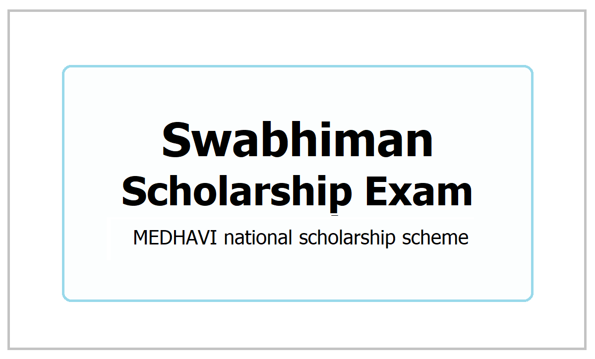 Swabhiman Scholarship Exam 2021, Apply through Medhavi App