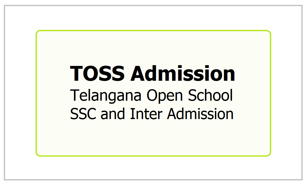 TOSS Admission, Telangana Open School SSC and Inter Admission