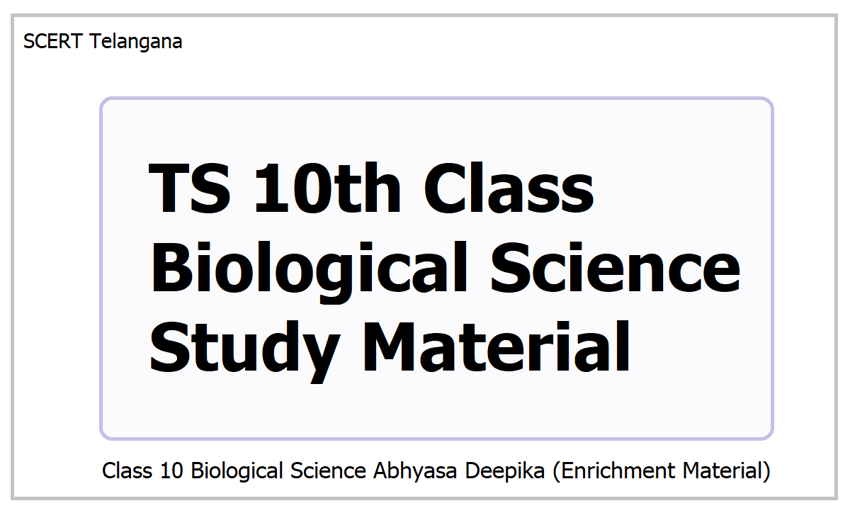 TS 10th Class Biological Science Study Material 2021