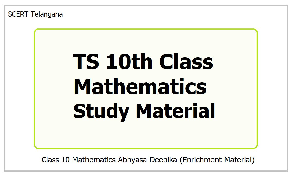 TS 10th Class Mathematics Study Material 2021