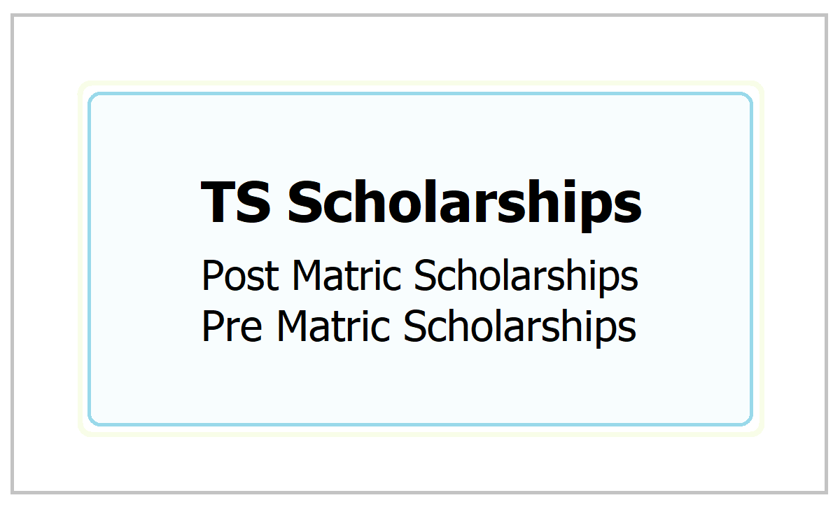 TS Scholarships 2021: Apply for Post Matric Scholarships & Pre Matric Scholarships