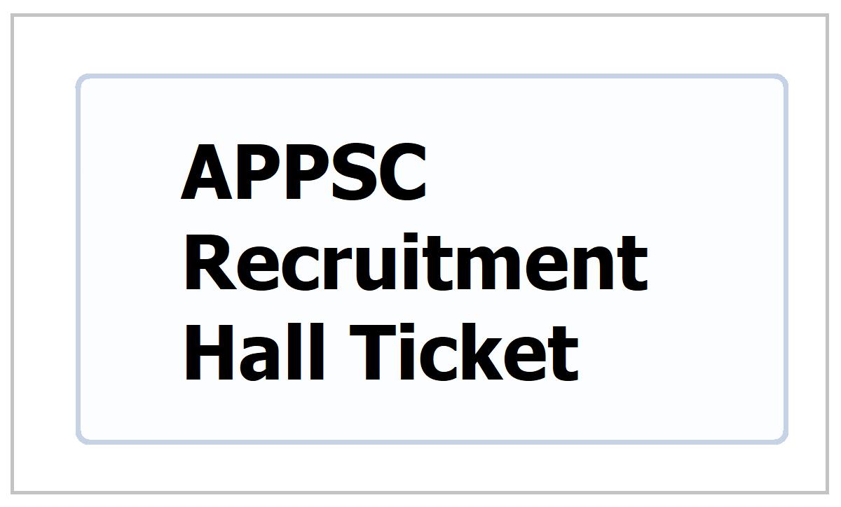 APPSC Recruitment Hall Ticket 2021