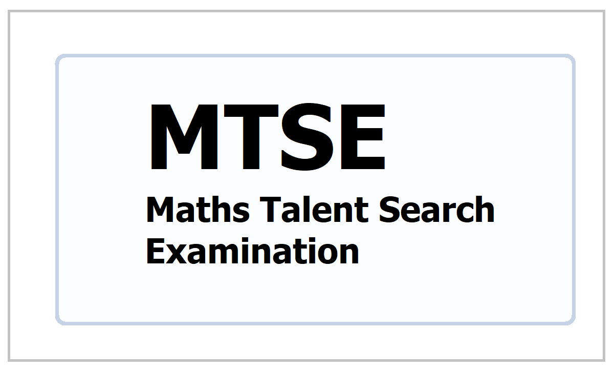 MTSE 2021: Maths Talent Search Examination for School Students
