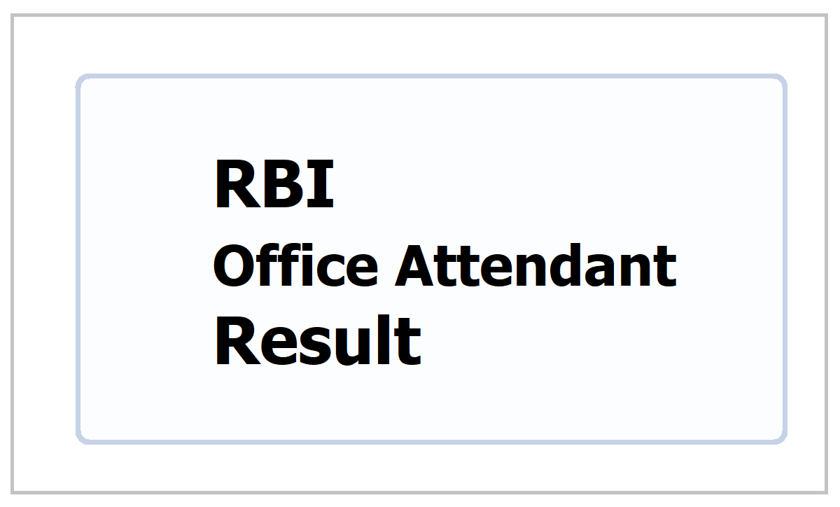 RBI Office Attendant Result 2021, How to check result at rbi.org.in