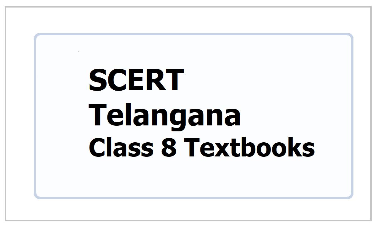 SCERT Telangana Class 8 Textbooks 2021