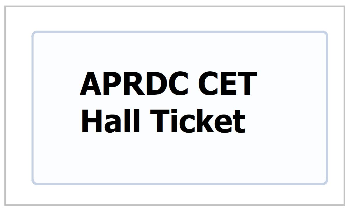 APRDC CET Hall Ticket 2021
