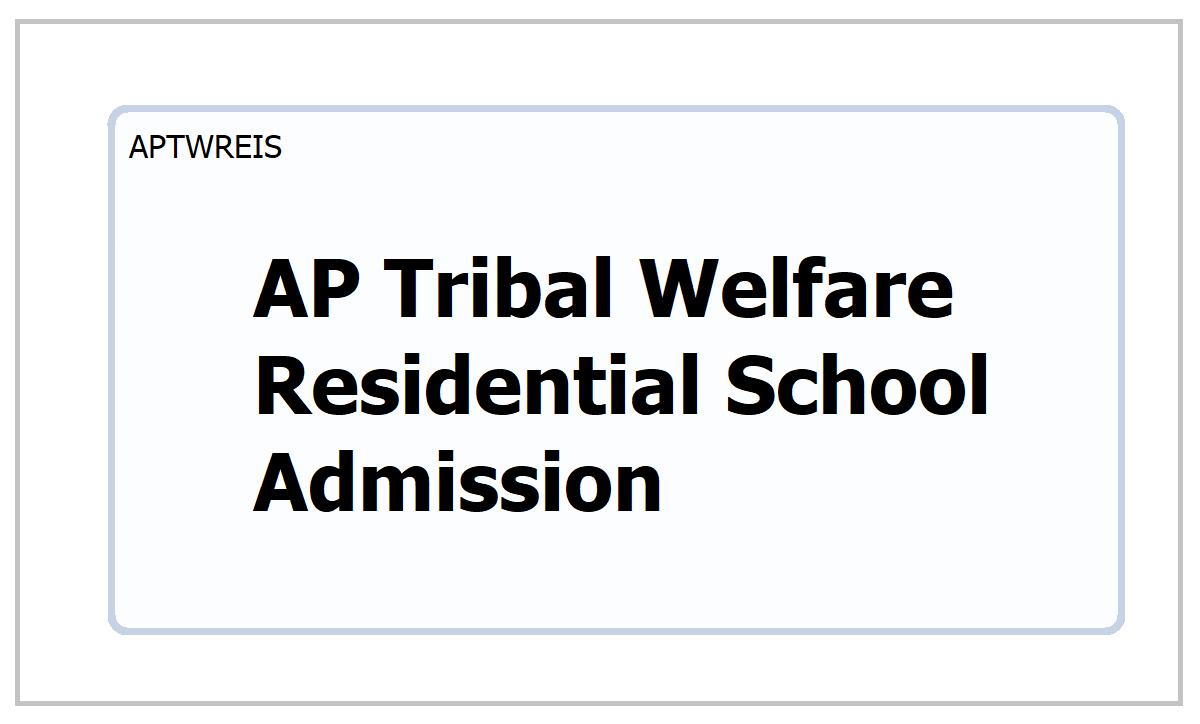 APTWREIS SOE 9th Class Admission 2021 notification for AP Tribal Welfare SOEs