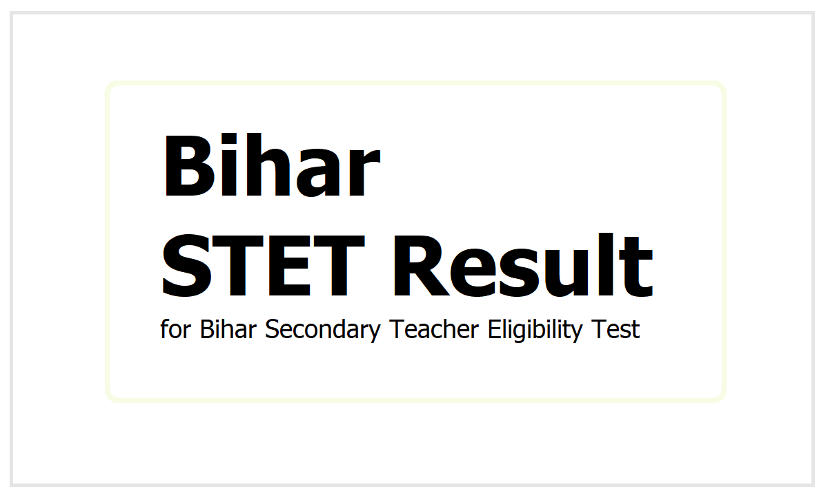 Bihar STET Result 2021, How to check Bihar Secondary Teacher Eligibility Test
