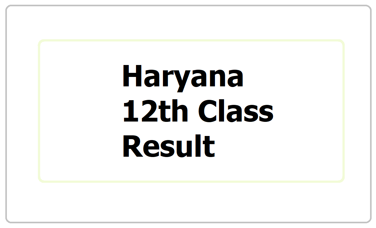 Haryana 12th Class Result 2021, How to check BSEH Sr. Secondary Result at bseh.org.in