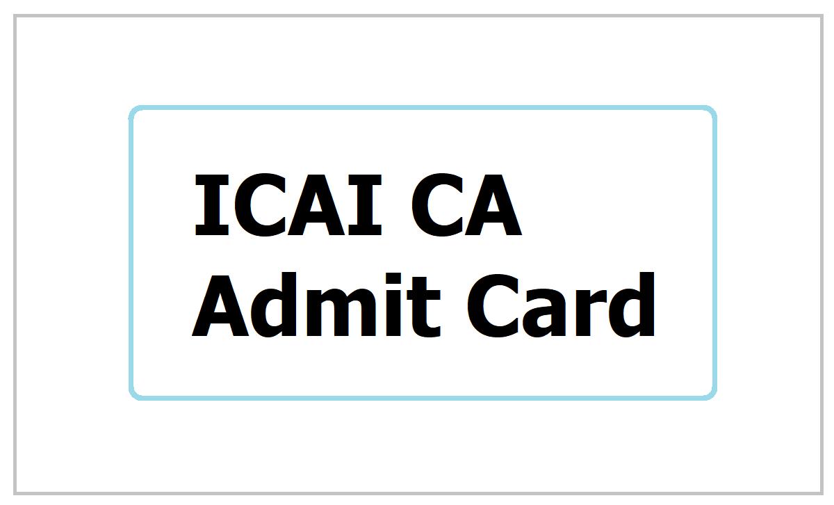 ICAI CA Admit Card 2021
