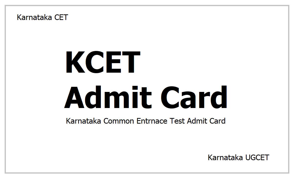 Karnataka CET Admit Card 2021
