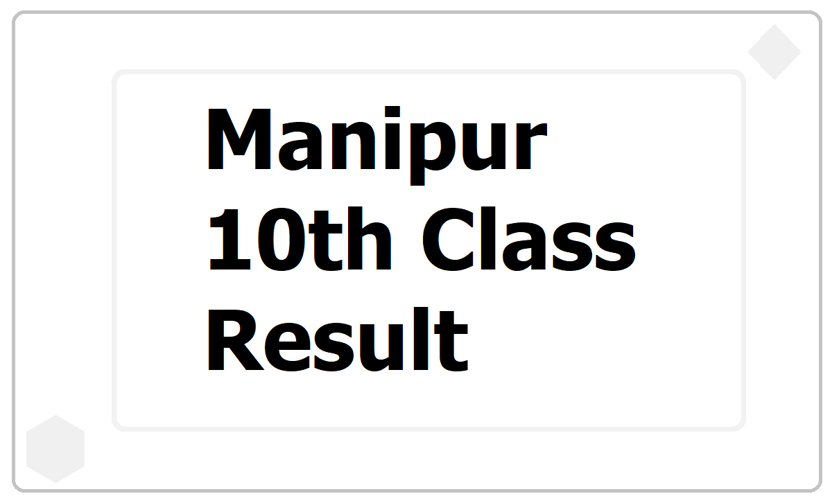 Manipur 10th Class Result 2021, How to check HSLC result at BOSEM website