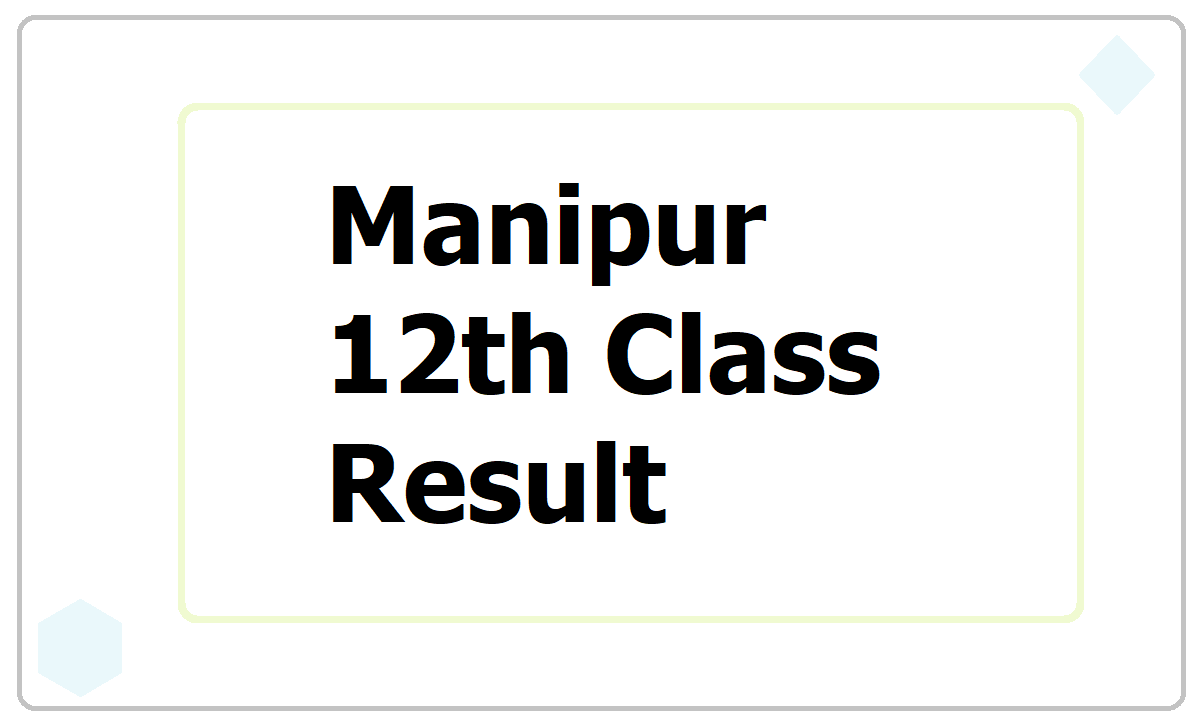 Manipur 12th Class Result 2021