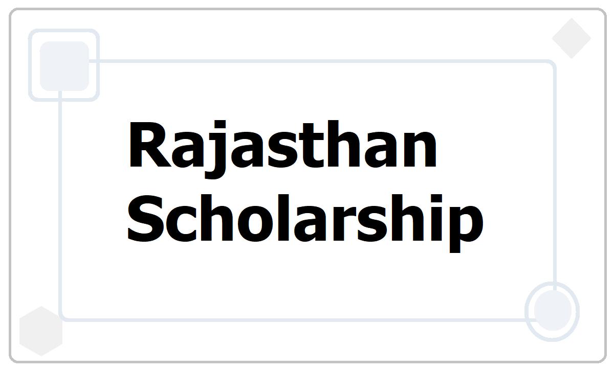 Rajasthan Scholarship 2021