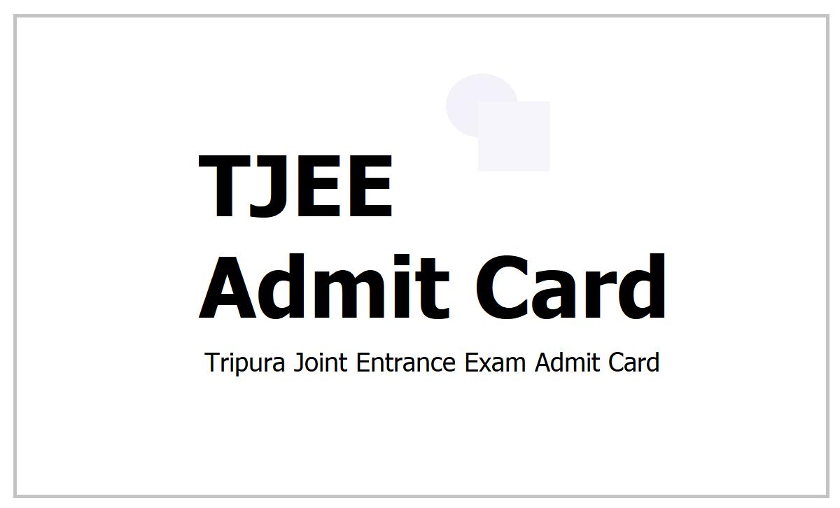 TJEE Admit Card 2021