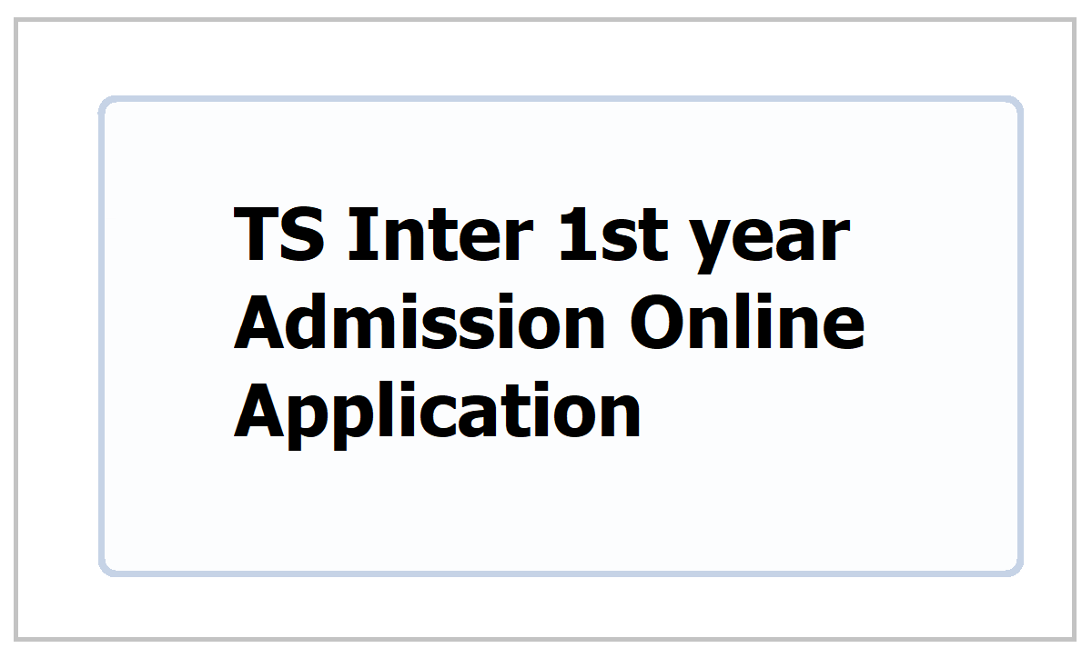TS Inter 1st year Admission Online Application