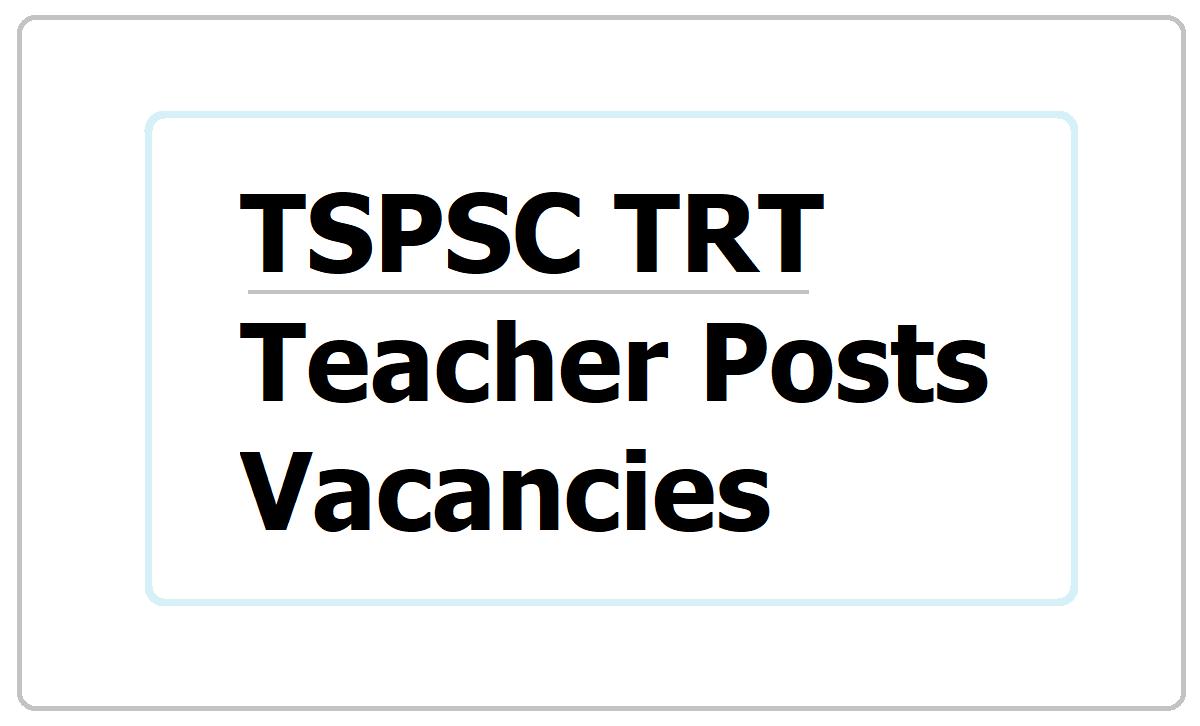 TSPSC TRT Teacher Posts Vacancies