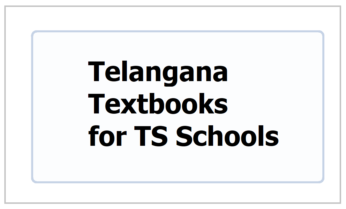 Telangana Class 1 to Class 10 Textbooks 2021 for TS Schools