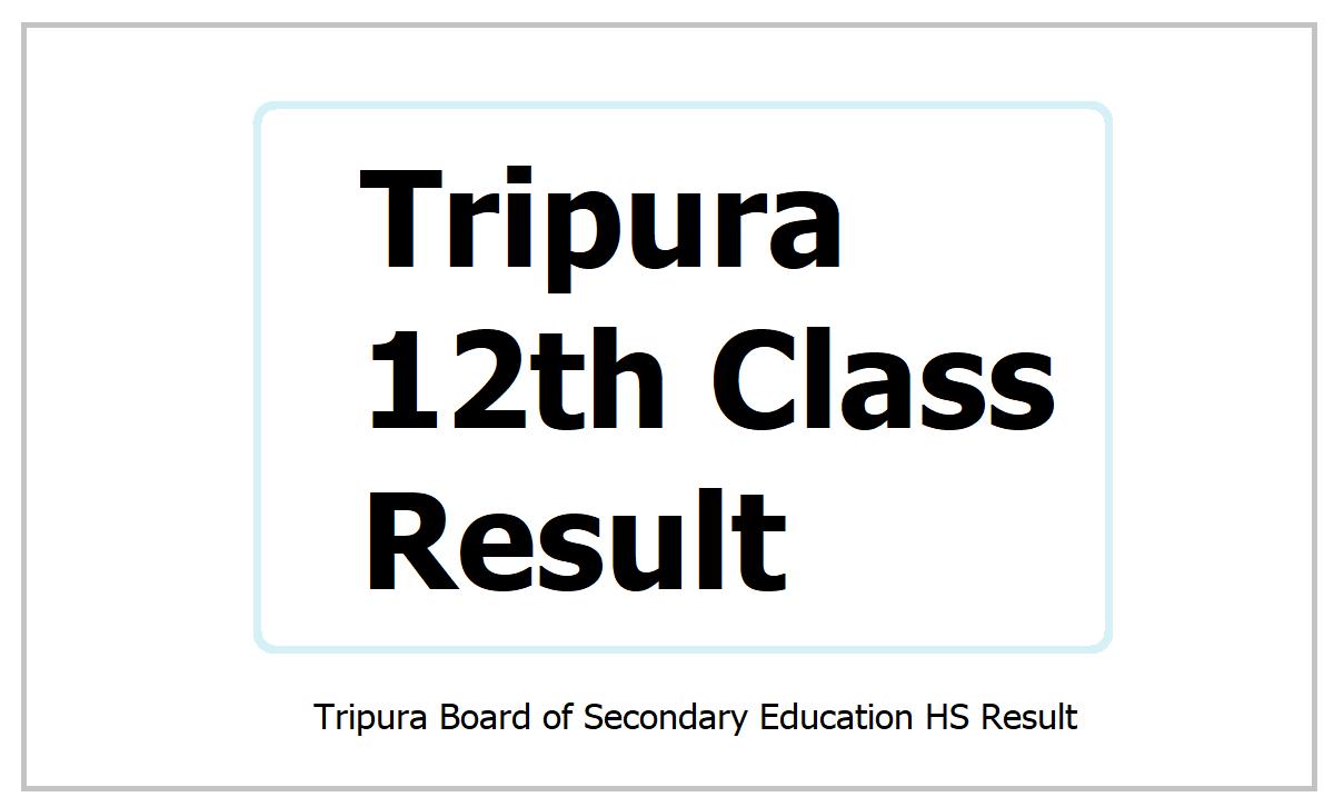 Tripura 12th Class Result 2021