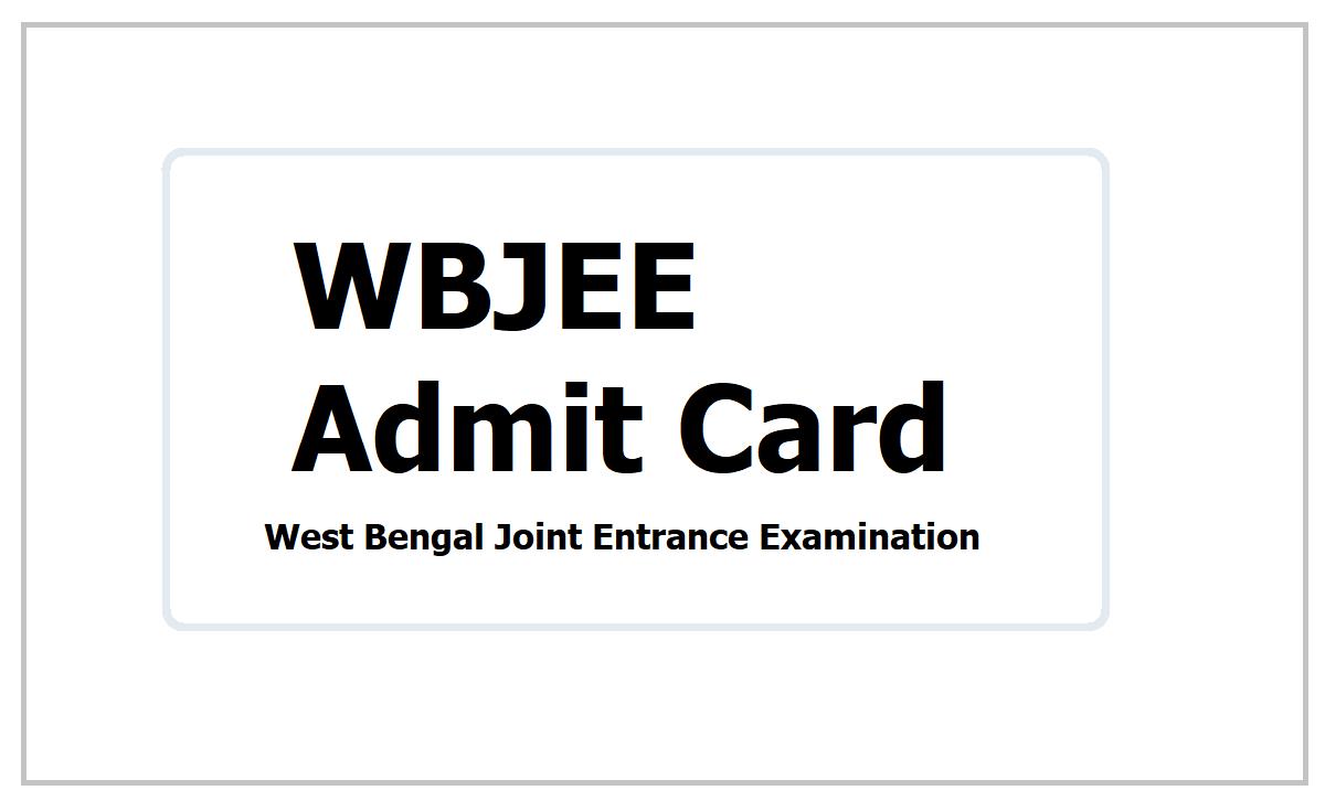 WBJEE Admit Cards 2021