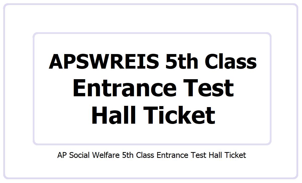 APSWREIS 5th Class Entrance Test Hall Ticket 2021