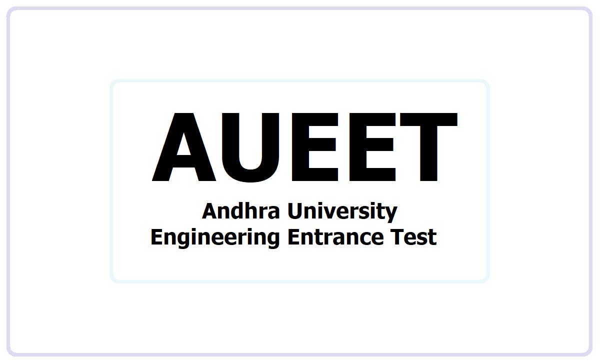 AU Engineering Entrance Test 2021
