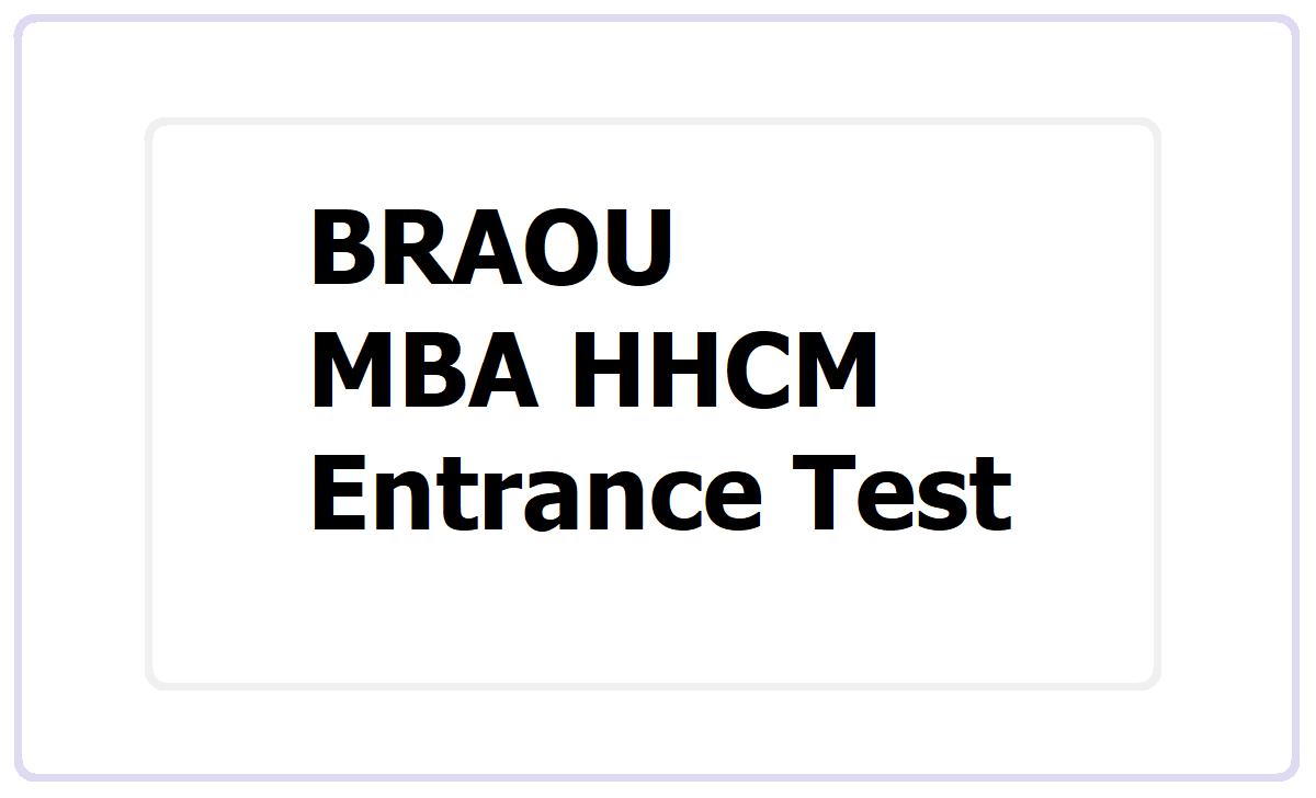 BRAOU MBA HHCM Entrance Test 2021
