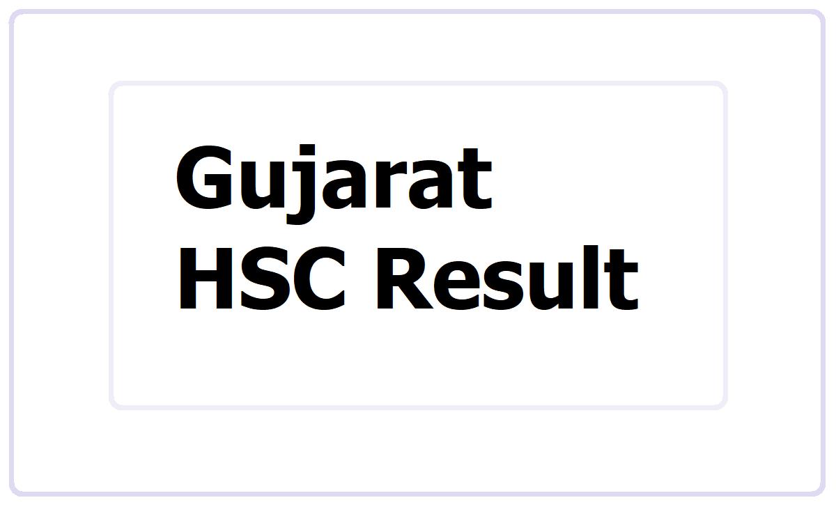 Gujarat HSC Result 2021