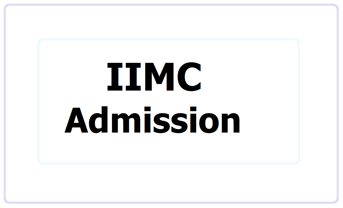 IIMC PG Admission 2021