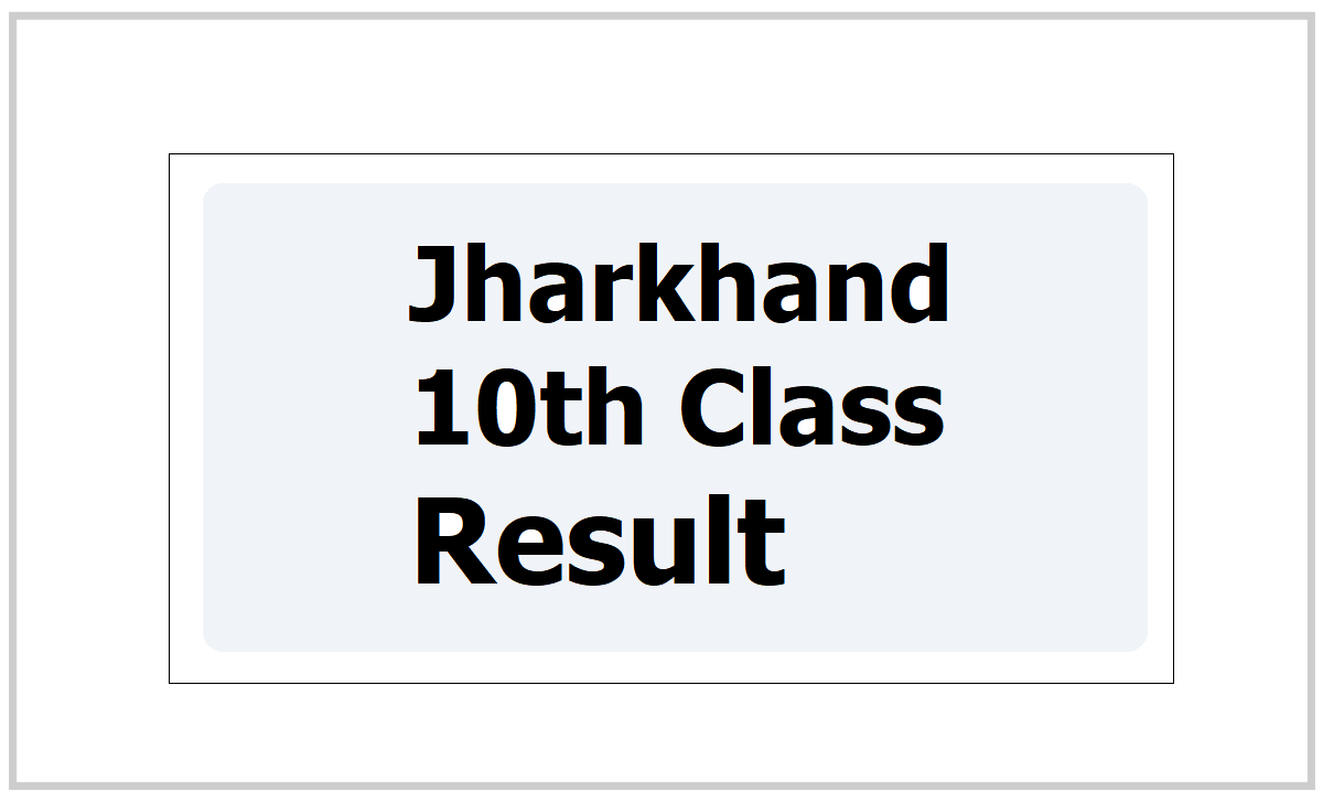 Jharkhand 10th Result 2021