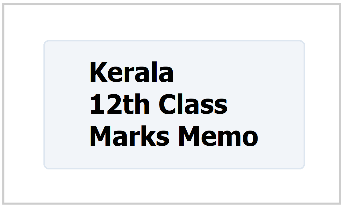 Kerala 12th Marks Memo 2021