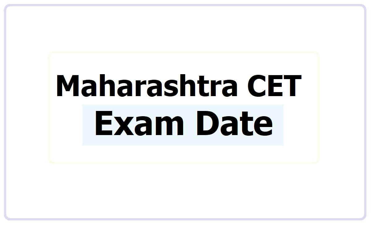 Maharashtra CET Exam Date