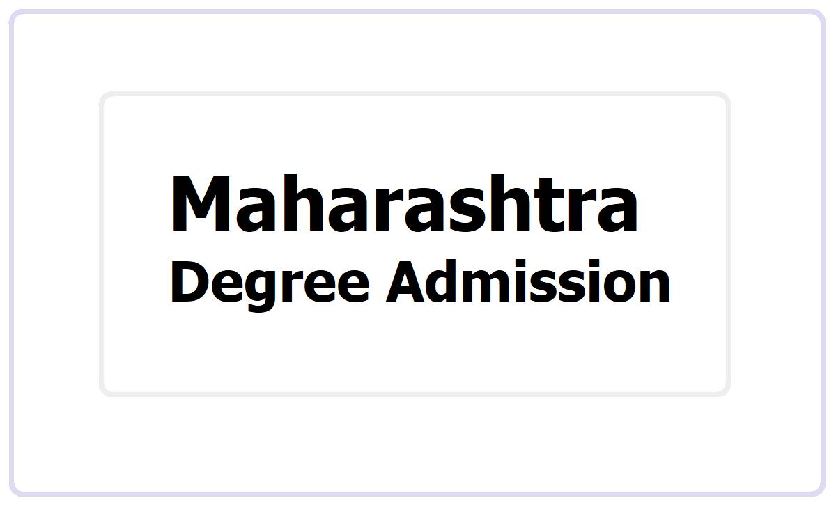 Maharashtra Degree Admission 2021