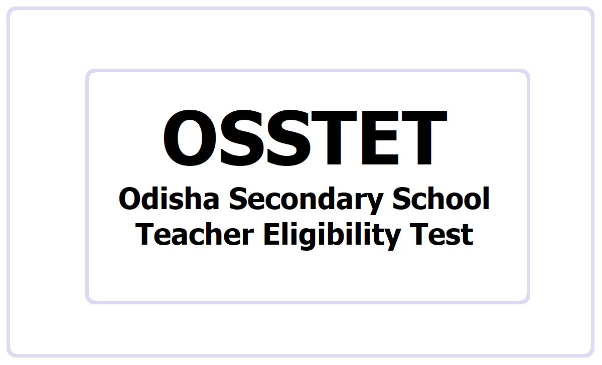 OSSTET 2021, Apply for Odisha Secondary School TET at bseodisha.ac.in