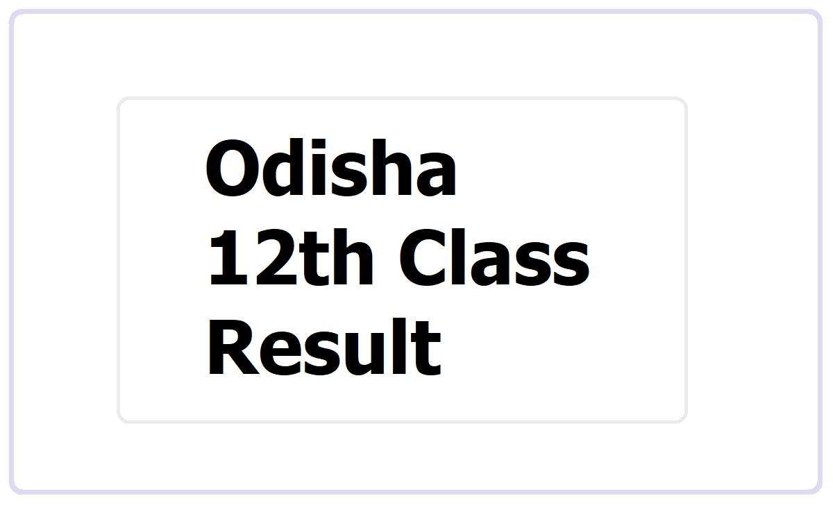 Odisha 12th Class Result 2021