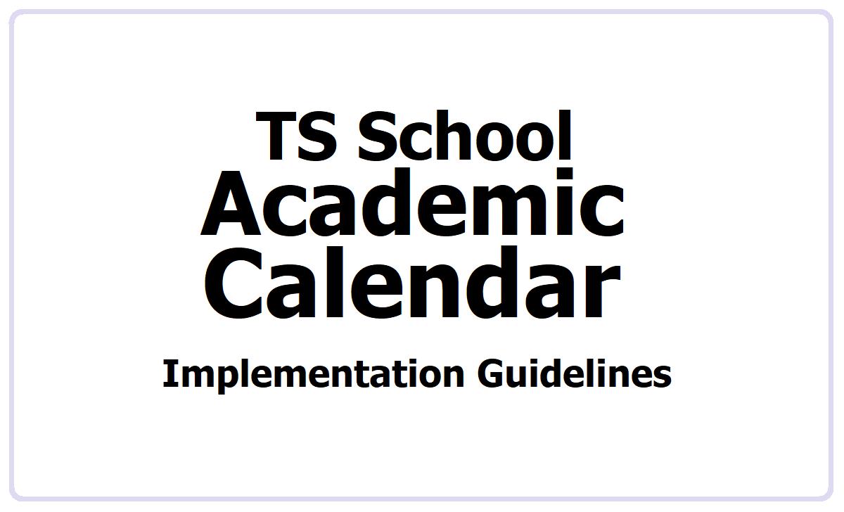 TS School Alternative Academic Calendar Implementation Guideline 2021