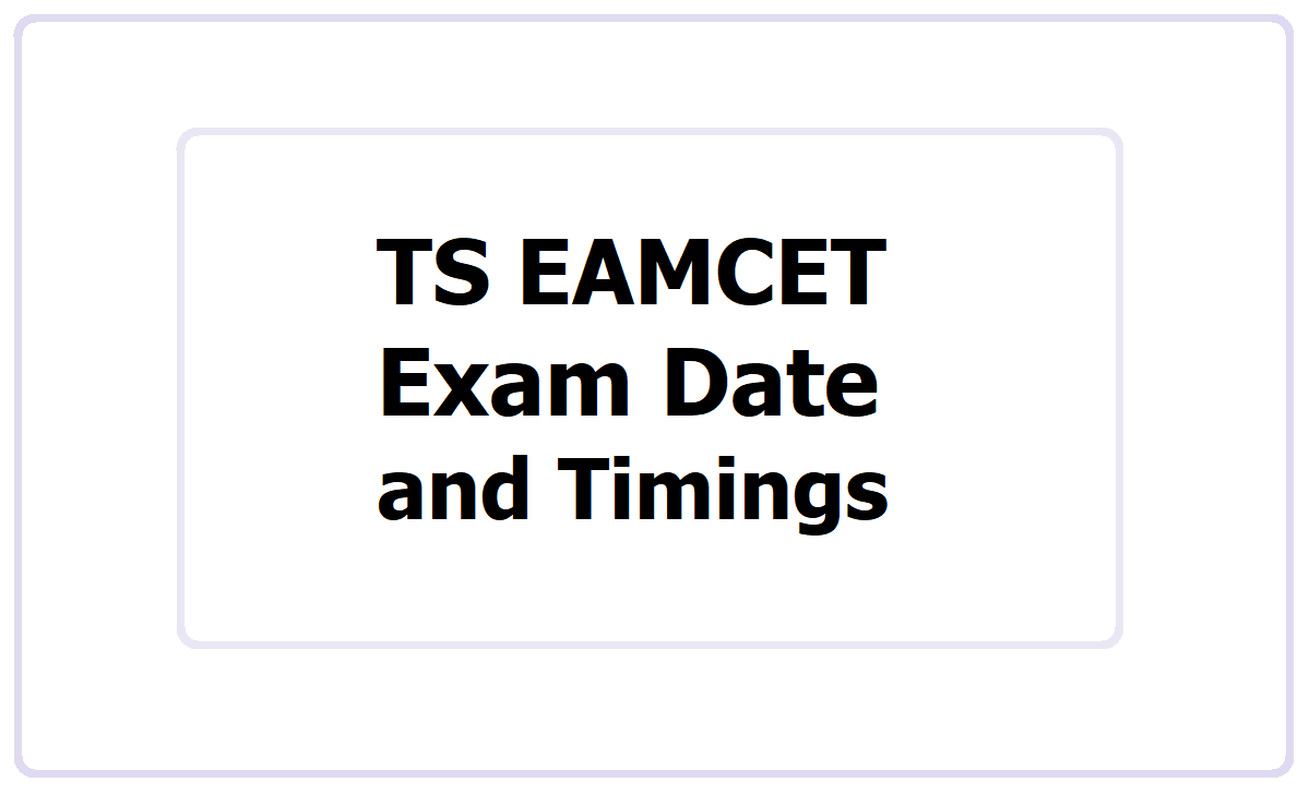 TS EAMCET Exam Date 2021