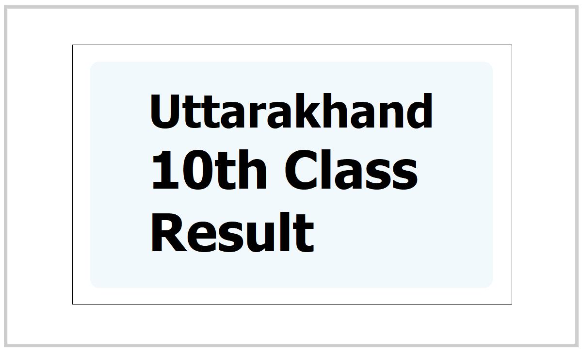 Uttarakhand 10th Result 2021